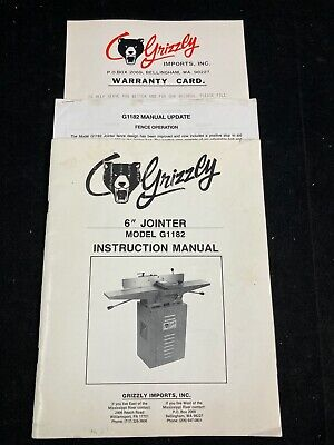 Vintage Grizzly 6 Jointer Model G1182 Instruction Manual 1991 Manual Update