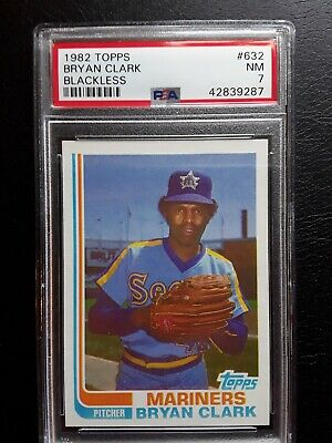 1982 Topps True Pure Blackless #632 Bryan Clark Psa 7 C Sheet 2 Higher