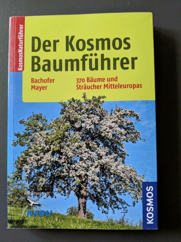 Der Kosmos-Baumführer von Joachim Mayer und Mark Bachofer