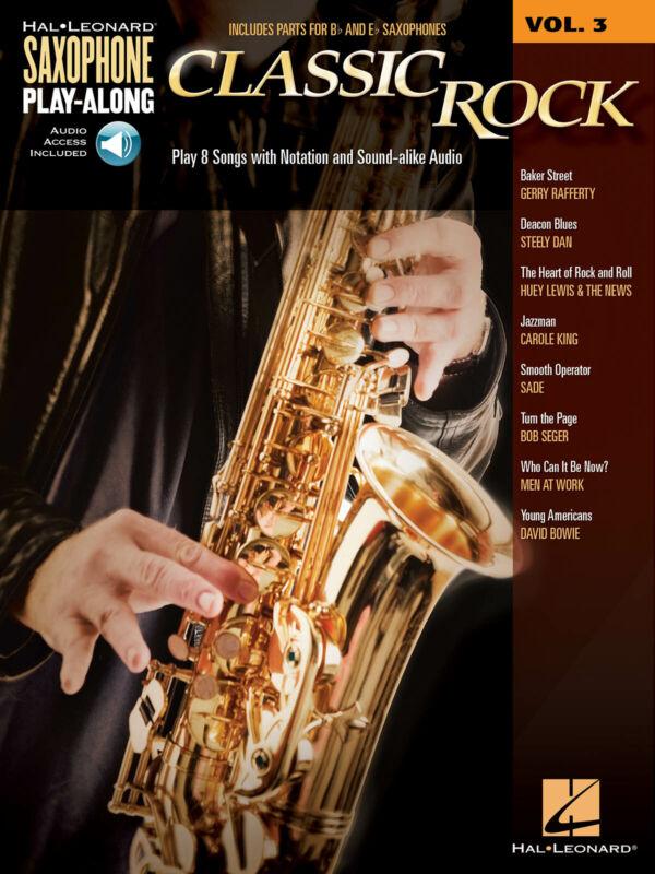 Classic Rock for Alto & Tenor Saxophone Play-Along Vol 3 Sheet Music Book Audio