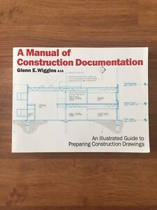 Architecture Textbook - Manual of Construction Drawings
