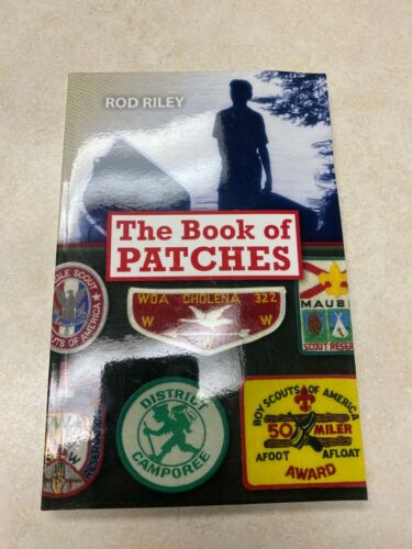 """Boy Scout """"The Book of Patches"""" by Rod Riley - Signed by author"""