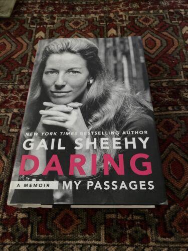 Gail Sheehy Daring My Passages A Memoir Brand New Hardcover - $3.00