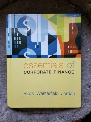 Essentials Of Corporate Finance By Bradford D. Jordan, Stephen A. Ross And... - $13.70