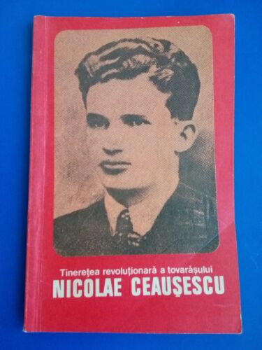 Ceausescu Revolutionary Youth - Communist Party Romania  History