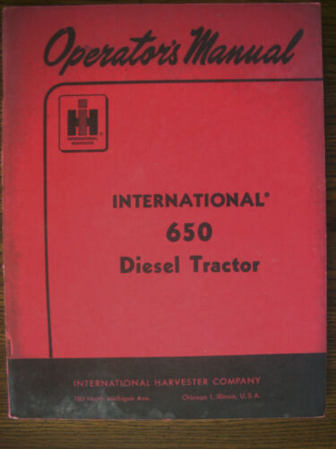 IH Farmall Mccormick International 650 Diesel Owners Manual