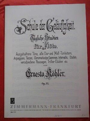 Schule der Geläufigkeit op. 77 E. Köhler - tägliche Studien für Flöte - Lernheft