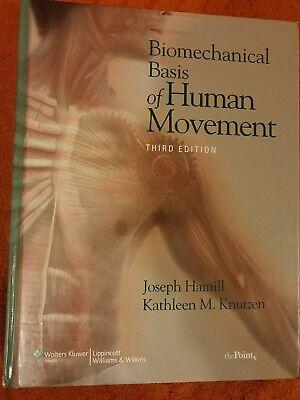 Biomechanical Basis of Human Movement Hardcover – Third Edition