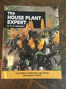 The house plant expert by dr. D. G. Hessayon