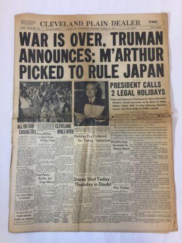 August 15,1945 Cleveland Plain Dealer ~ WAR IS OVER TRUMAN ANNOUNCES ~ WWII
