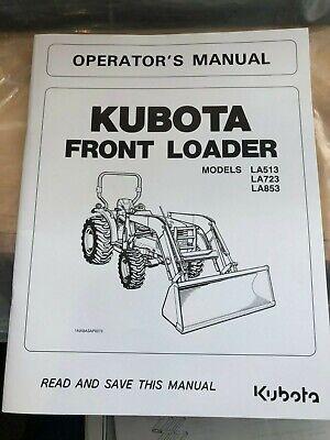 Kubota Front Loader Operators Manual La513 La723 La853