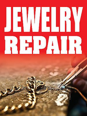 Jewelry Repair 18x24 Business Store Retail Signs
