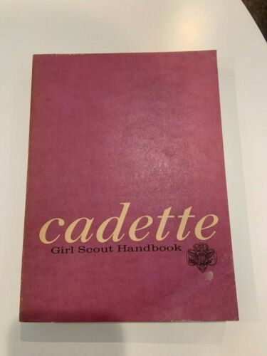 VINTAGE 1963 GIRL SCOUT CADETTE BOOK - FIRST IMPRESSION - FABULOUS!