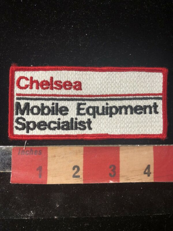 Vtg CHELSEA MOBILE EQUIPMENT SPECIALIST Embroidered Cloth Advertising Patch 02SA