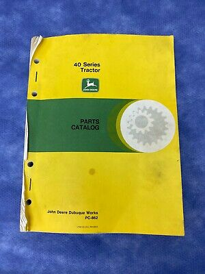 John Deere Parts Catalog For 40 Series Tractor Pc862