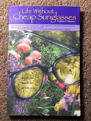 SIGNED*** Life Without Cheap Sunglasses By Stephen Burrows (Cheap Sunglasses Live)