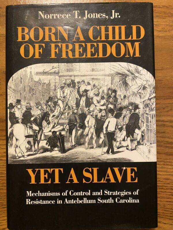 "Rare Autographed Book ""Born A Child Of Freedom Yet A Slave"" 1st Print, 1990"