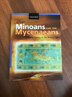 Minoans and the Mycenaeans - Aegean Society in the Bronze Age