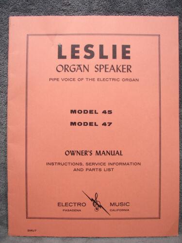 Mint LESLIE Model 45 47 Organ Speaker Service Manual, Parts, Schematic, Oiling