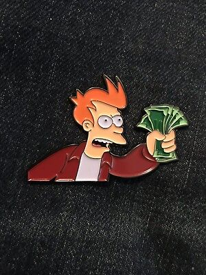 Fry Shut Up And Take My Money Soft Enamel Pin (Fry Shut Up And Take My Money)
