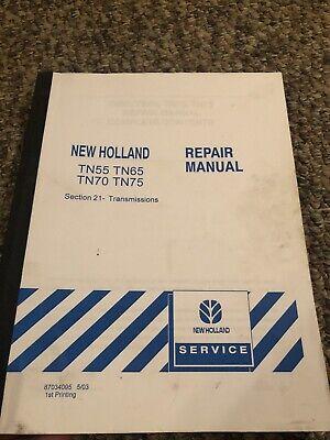 New Holland Tn55tn65tn70tn75 Tractor Service Repair Manual Sect 21-transmissions
