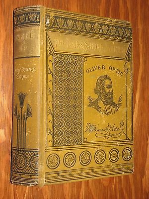 Brake Up or The Young Peacemakers by Oliver Optic Lake Shore Series HC 1869
