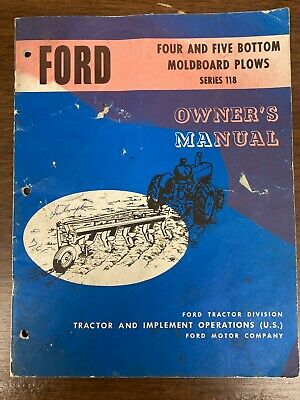 Ford Four And Five Bottom Moldboard Plows Series 118 Owners Manual