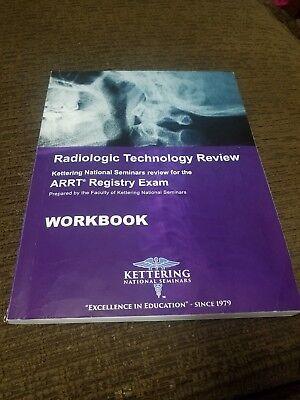 Kettering workbook. 2018 Review for ARRT Registry Exam