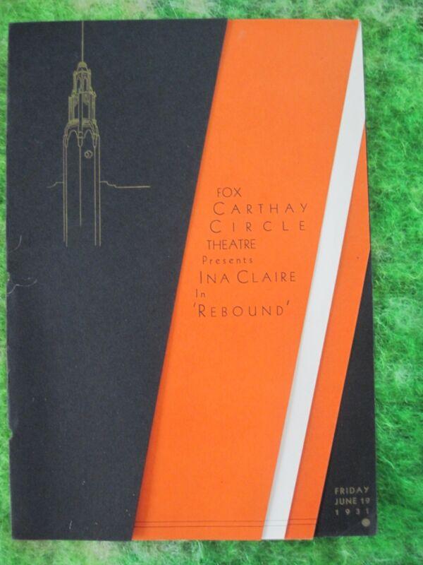 REBOUND - 1931 PREMIERE PROGRAM - INA CLAIRE - MYRNA LOY - DONALD OGDEN STEWART