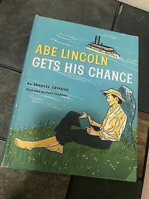 Frances Cavanah / Abe Lincoln Gets His Chance 1959 Children's First - Abe Lincoln Children