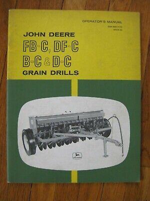 John Deere Fb-c Df-c B-c D-c Grain Drill Operators Manual Original