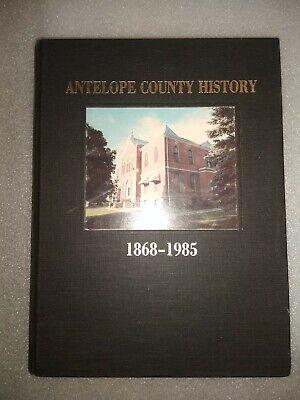 The History of Antelope County, Nebraska, 1868-1985