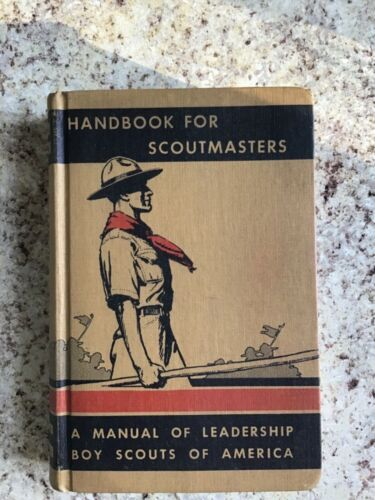 Boy Scout HANDBOOK FOR SCOUTMASTERS ManualOfLeadership Vol.2,5th Printing, 1941