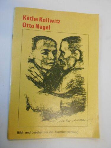 Bild und Leseheft für die Kunstbetrachtung- Käthe Kollwitz, Otto Nagel -DDR