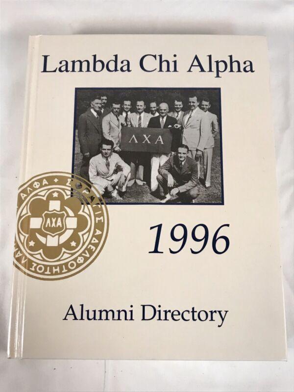 1996 LAMBDA CHI ALPHA FRATERNITY ~ STUDENT ALUMNI DIRECTORY ~ HARDCOVER