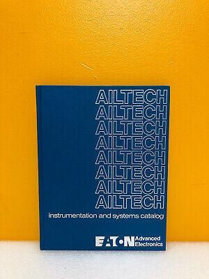 Ailtech Eaton Advanced Electronics Instrumentation And Systems 1984 Catalog