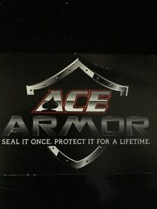 Ace armour undercoating/auto detailing.