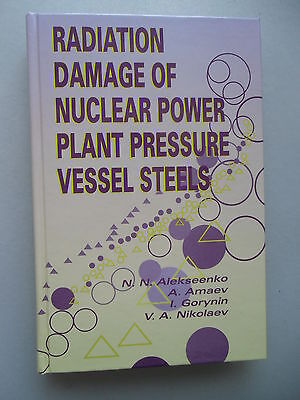 Radiation Damage of Nuclear Power Plant pressure Vessel Steels Kernkraftwerk