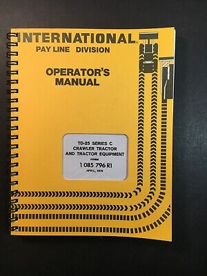 International Ih Td-25 Series C Crawler Tractor Equipment Owners Manual 1975