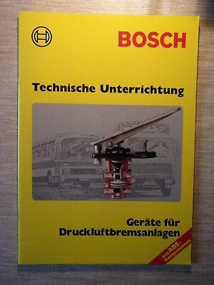 Bosch Technische Unterrichtung Geräte für Druckluftbremsanlagen ABS-Komponenten