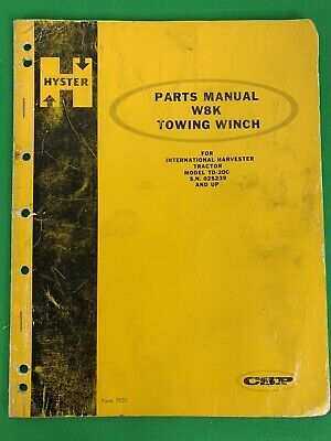 Oem Hyster W8k Winch Parts Catalog For Ih Td 20c Tractor Sn 025239-up 7032