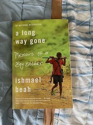A Long Way Gone : Memoirs of a Boy Soldier by Ishmael Beah (2007, Softcover)
