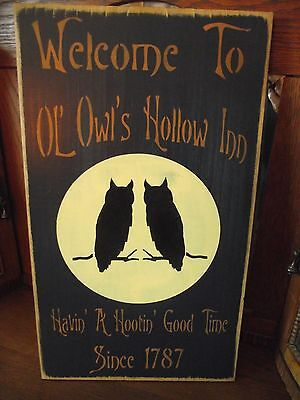 Primitive Wood Halloween sign WELCOME TO OL' OWL'S HOLLOW INN