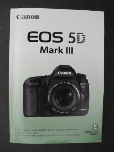 #1 Canon EOS 5D Mark III Digital Camera Instruction Manual / User Guide
