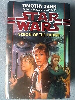 Star Wars: Vision of the Future by Zahn, Timothy Hardback Book
