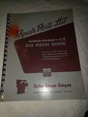 Barber Colman 6-10 Gear Hobbing Machine Repair Parts Manual