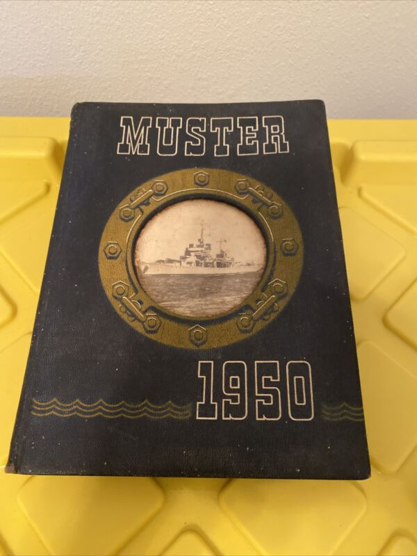 1950 MUSTER YEARBOOK  MASSACHUSETTS  MARITIME ACADEMY HYANNIS MA
