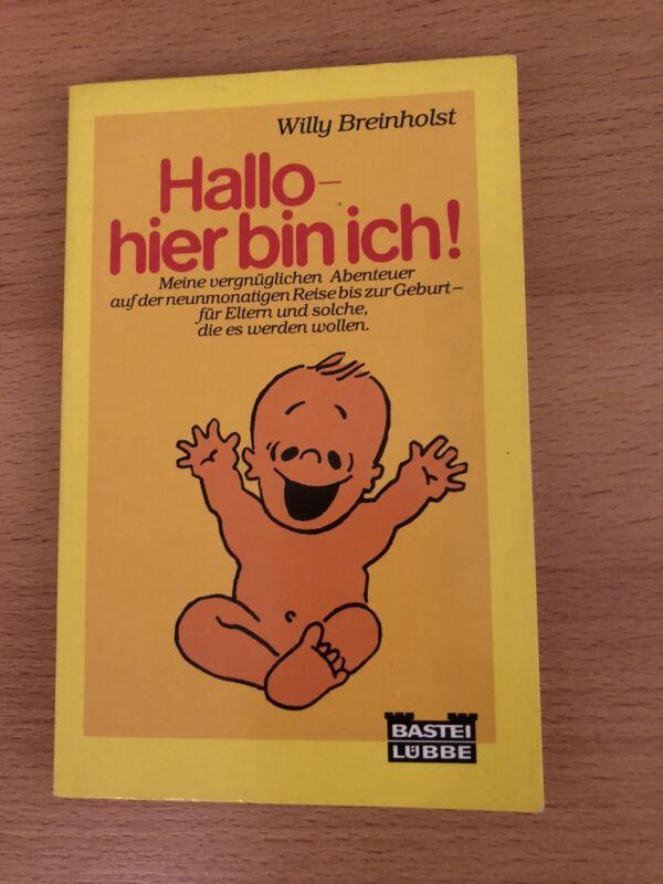 Hallo, hier bin ich! von Willy Breinholst (1980, Taschenbuch)