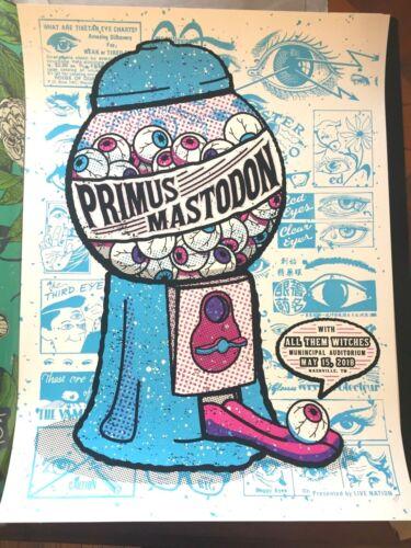 🔥 PRIMUS MASTODON NASHVILLE TN MAY 2018 Poster Print SIGNED AP SHIPS TODAY!