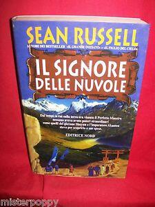 SEAN-RUSSELL-Il-signore-dell-nuvole-1998-Narrativa-Nord-Prima-Edizione